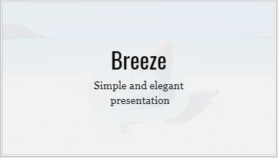 Breeze, clean and minimal presentation template